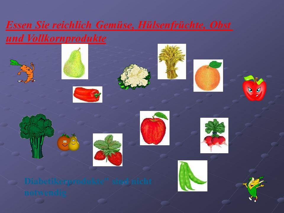 Essen Sie reichlich Gemüse, Hülsenfrüchte, Obst und Vollkornprodukte
