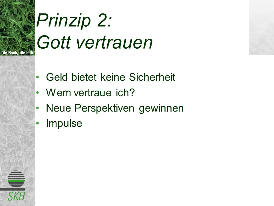 Prinzip 2: Gott vertrauen
