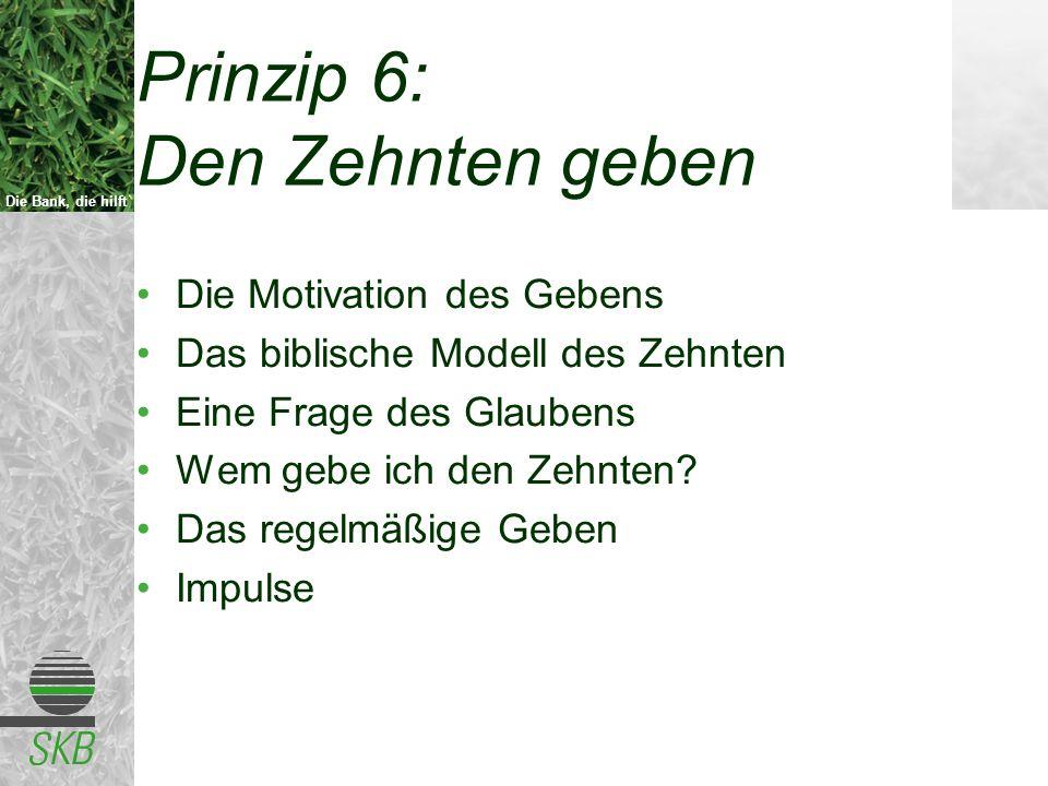 Prinzip 6: Den Zehnten geben