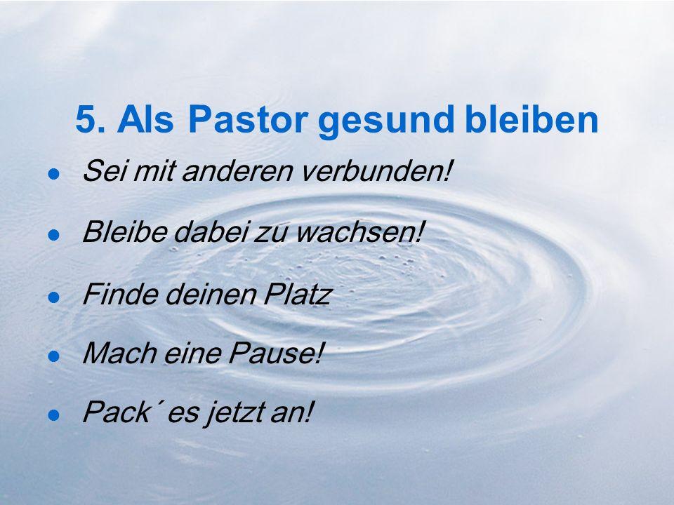 5. Als Pastor gesund bleiben
