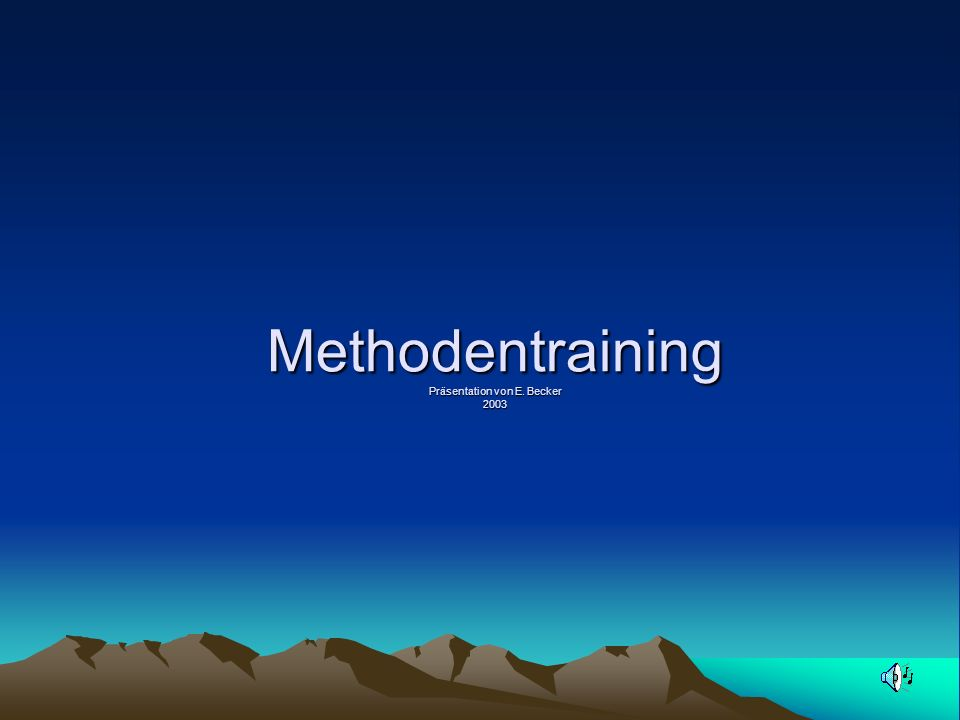 Methodentraining Präsentation von E. Becker 2003