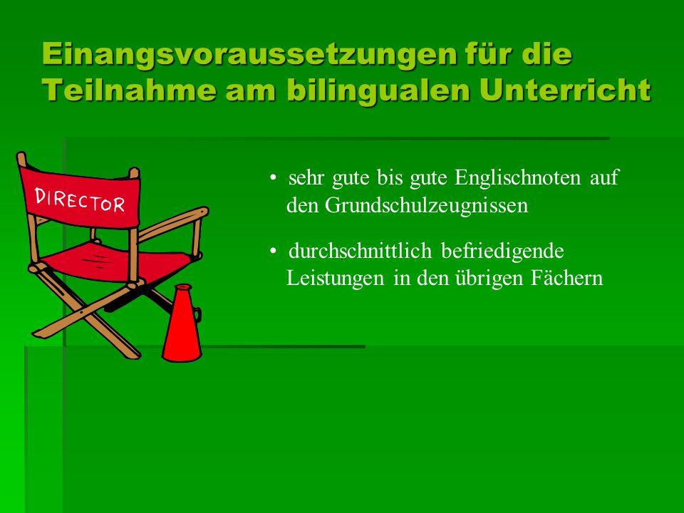 Einangsvoraussetzungen für die Teilnahme am bilingualen Unterricht