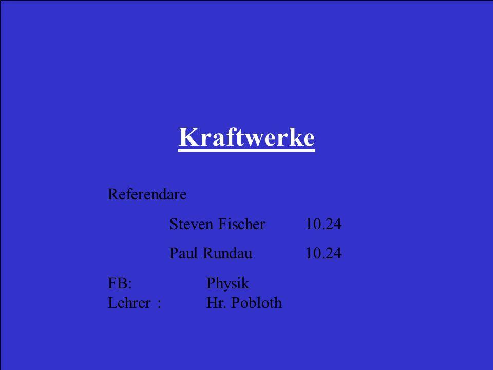 Kraftwerke Referendare Steven Fischer 10.24 Paul Rundau 10.24