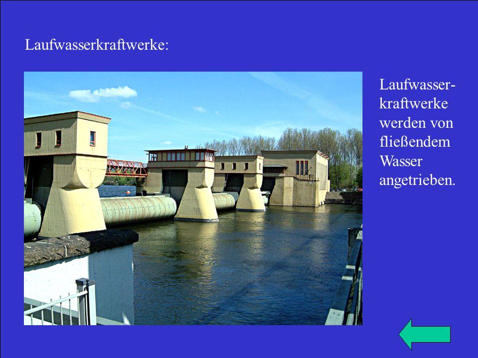Laufwasserkraftwerke: