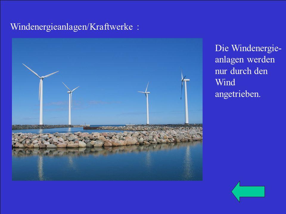 Windenergieanlagen/Kraftwerke :
