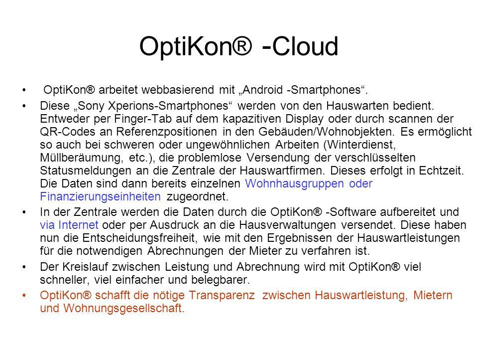 """OptiKon® -Cloud OptiKon® arbeitet webbasierend mit """"Android -Smartphones ."""