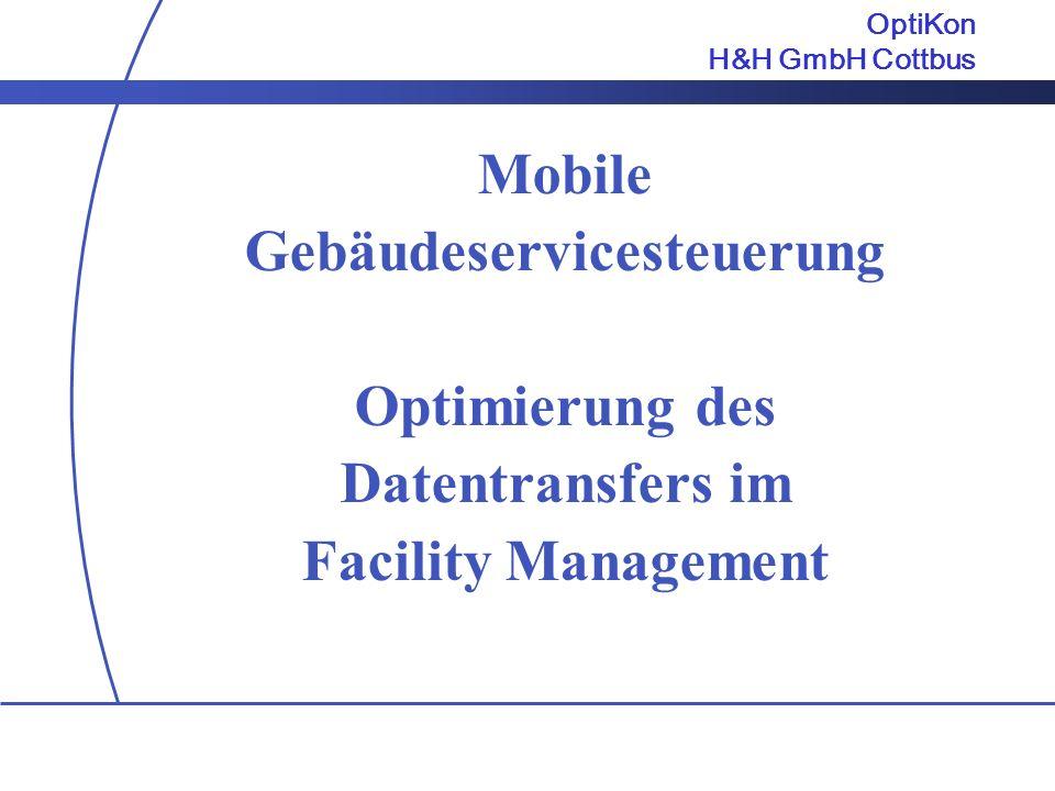 Mobile Gebäudeservicesteuerung Optimierung des Datentransfers im