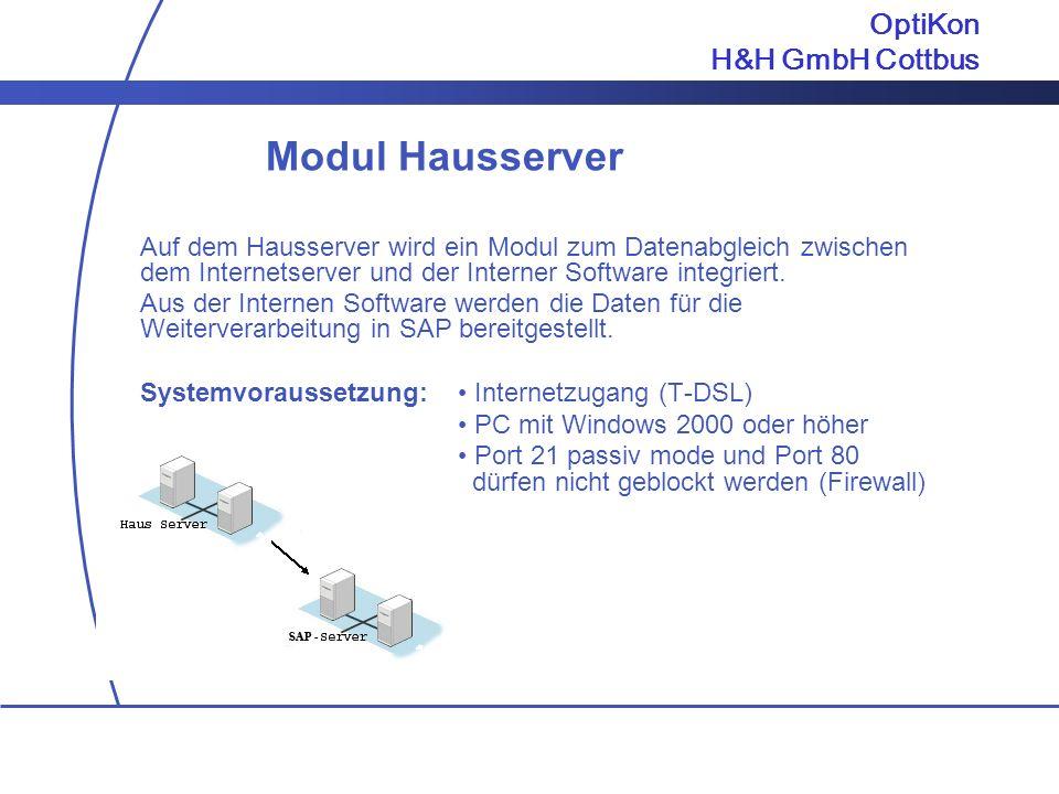 Modul Hausserver OptiKon H&H GmbH Cottbus