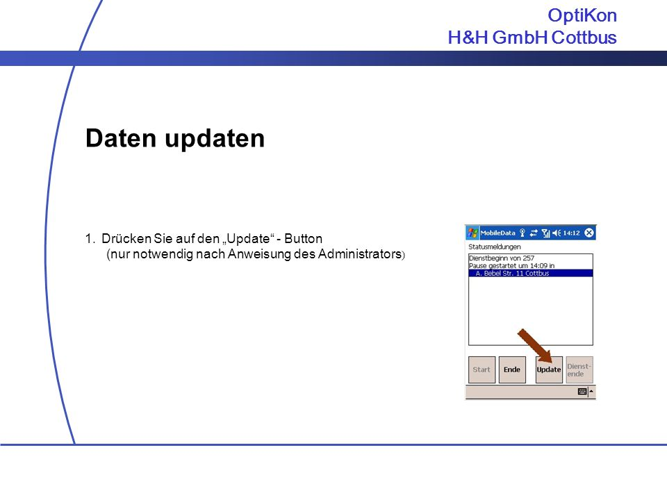 Daten updaten OptiKon H&H GmbH Cottbus