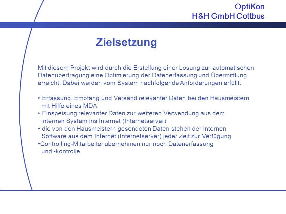 Zielsetzung OptiKon H&H GmbH Cottbus