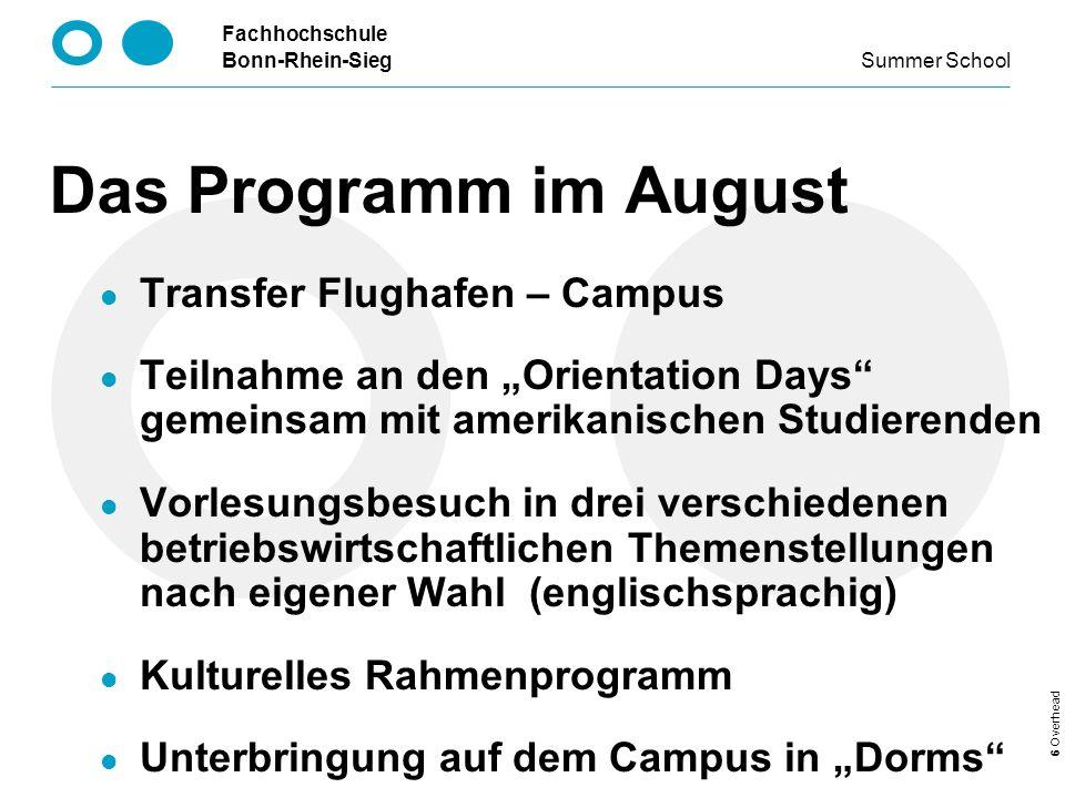 Das Programm im August Transfer Flughafen – Campus