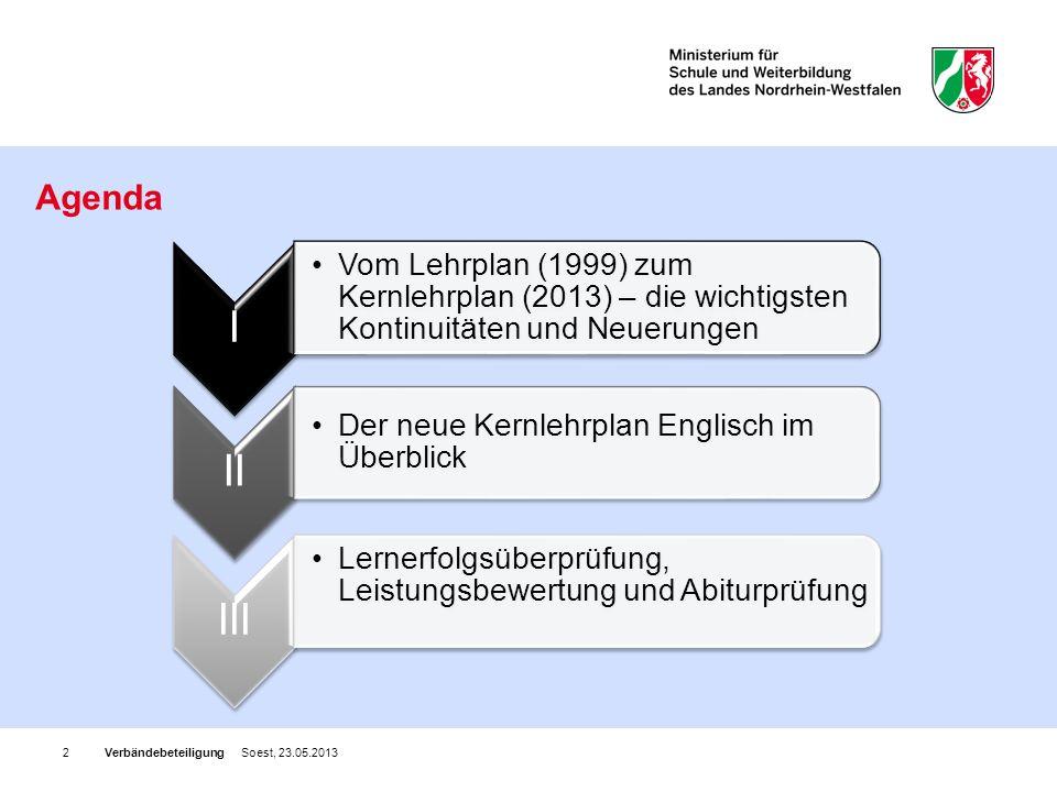 Agenda Verbändebeteiligung Soest, 23.05.2013 I