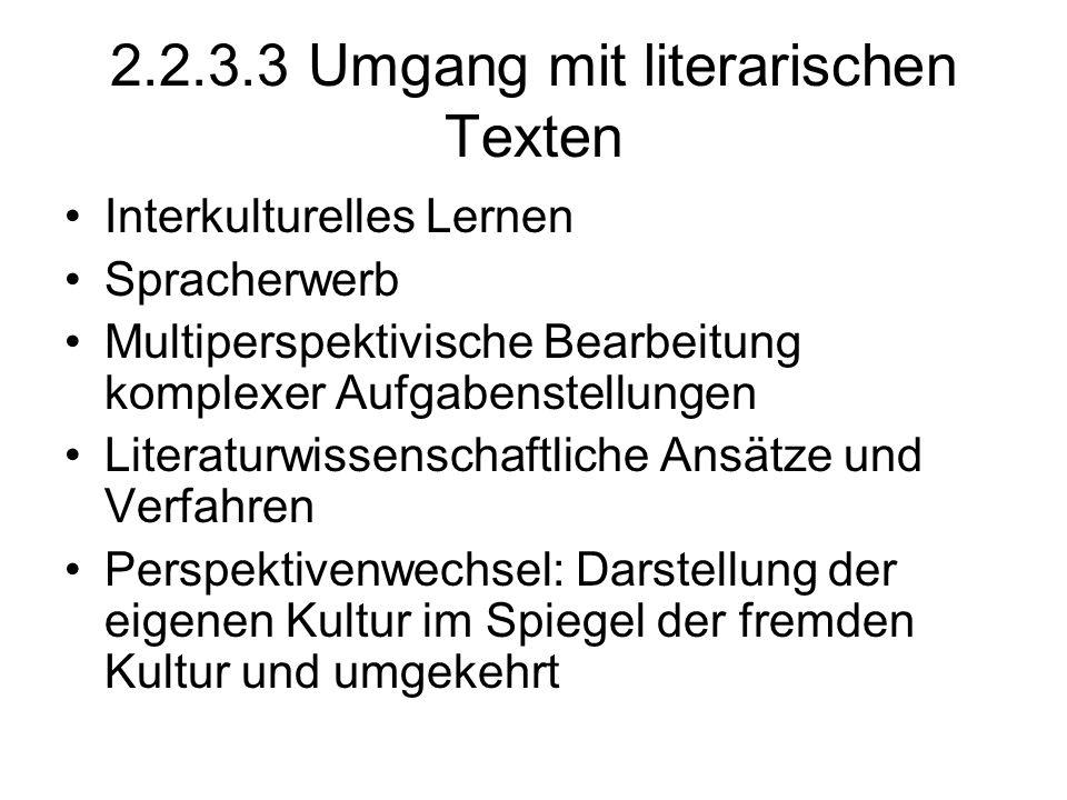 2.2.3.3 Umgang mit literarischen Texten