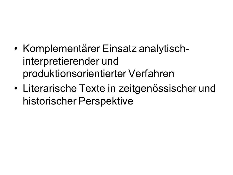Komplementärer Einsatz analytisch-interpretierender und produktionsorientierter Verfahren