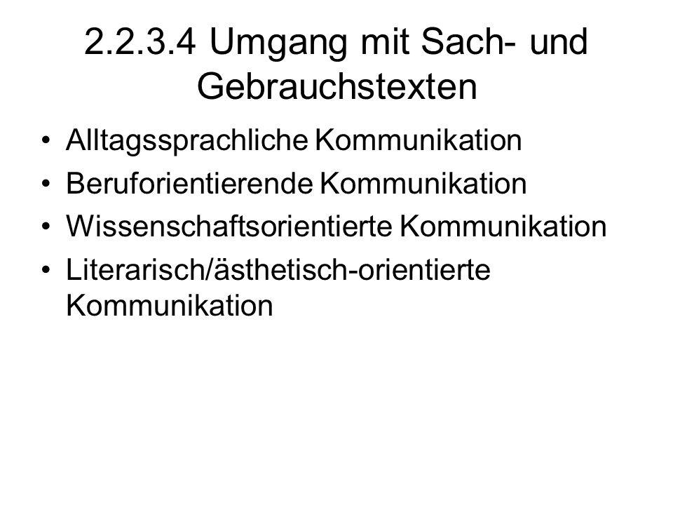 2.2.3.4 Umgang mit Sach- und Gebrauchstexten