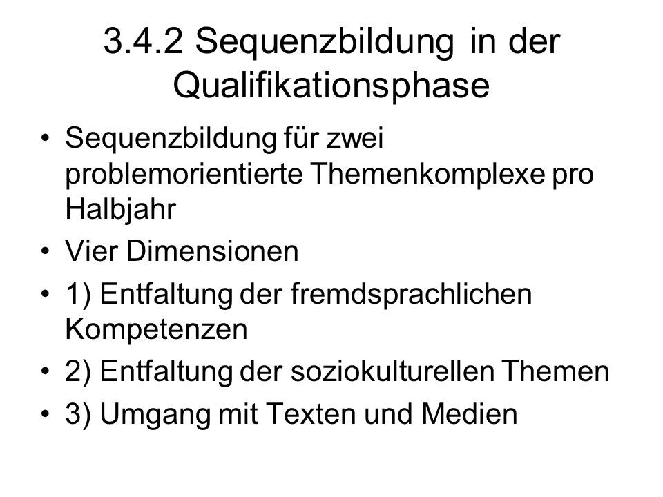 3.4.2 Sequenzbildung in der Qualifikationsphase