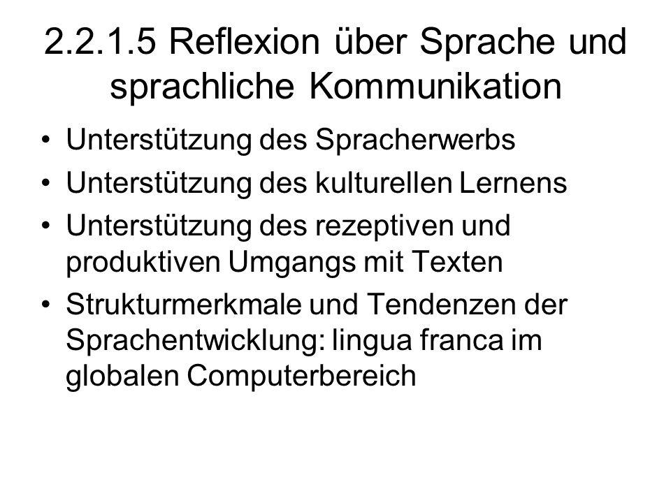 2.2.1.5 Reflexion über Sprache und sprachliche Kommunikation