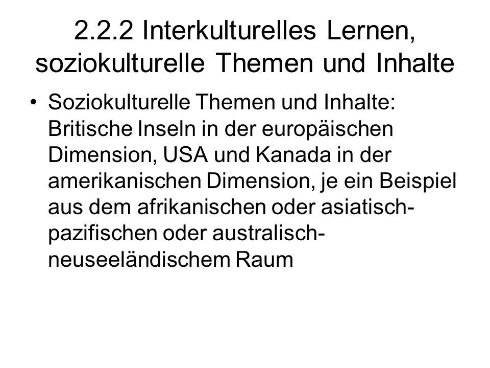 2.2.2 Interkulturelles Lernen, soziokulturelle Themen und Inhalte
