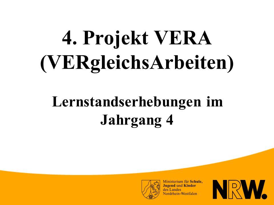 4. Projekt VERA (VERgleichsArbeiten) Lernstandserhebungen im Jahrgang 4