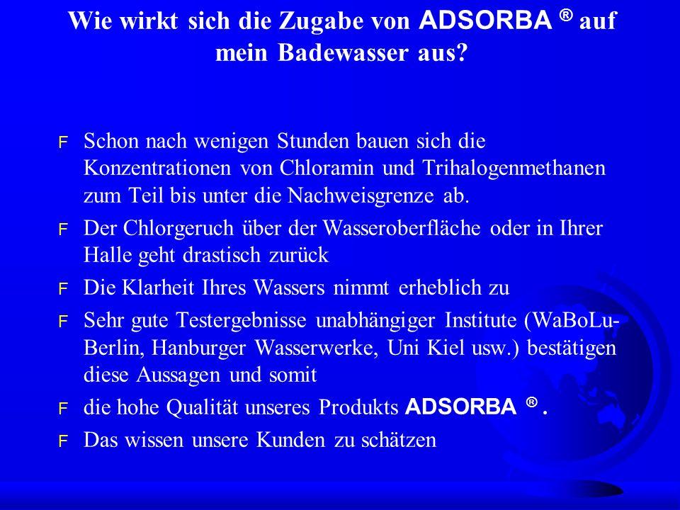 Wie wirkt sich die Zugabe von ADSORBA ® auf mein Badewasser aus