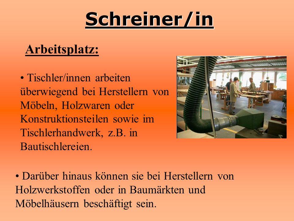 Schreiner/in Arbeitsplatz: