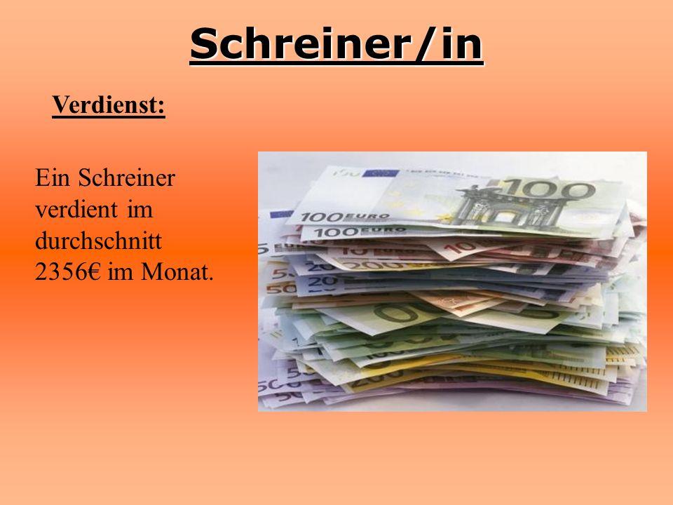 Schreiner/in Verdienst: