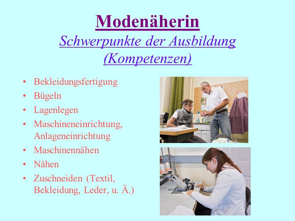 Modenäherin Schwerpunkte der Ausbildung (Kompetenzen)