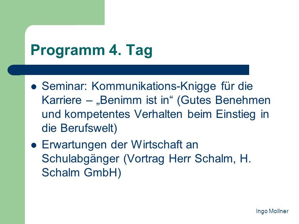Programm 4. Tag