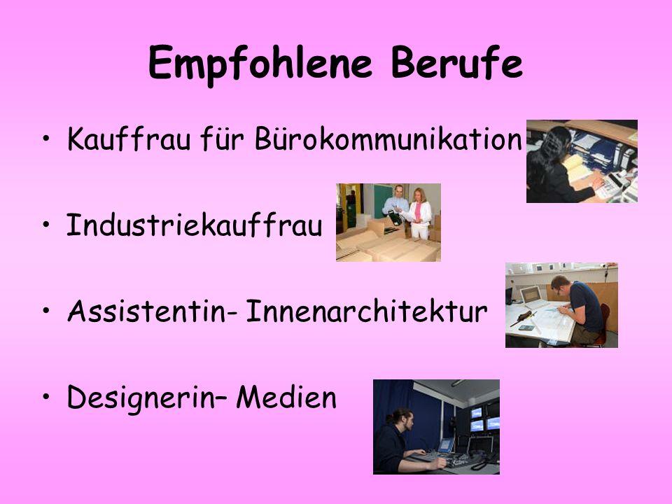 Empfohlene Berufe Kauffrau für Bürokommunikation Industriekauffrau