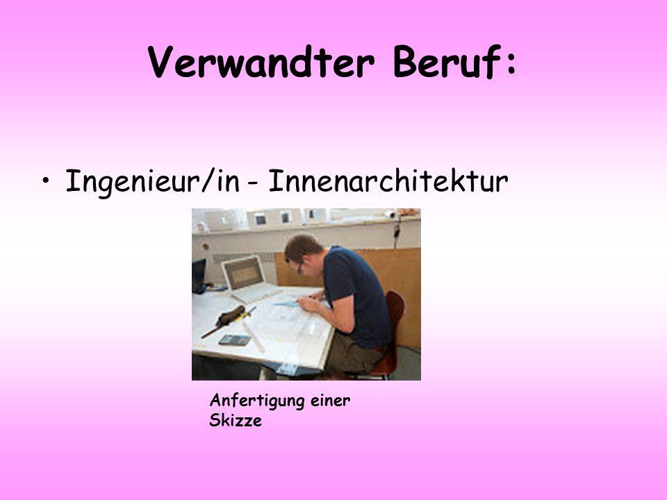Verwandter Beruf: Ingenieur/in - Innenarchitektur