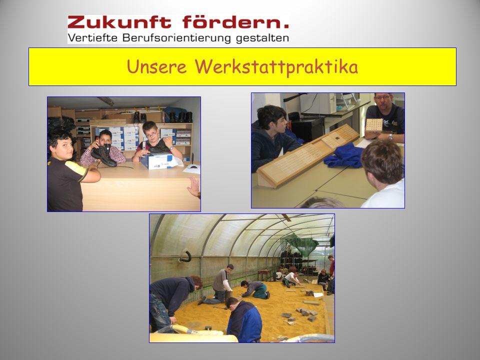 Unsere Werkstattpraktika