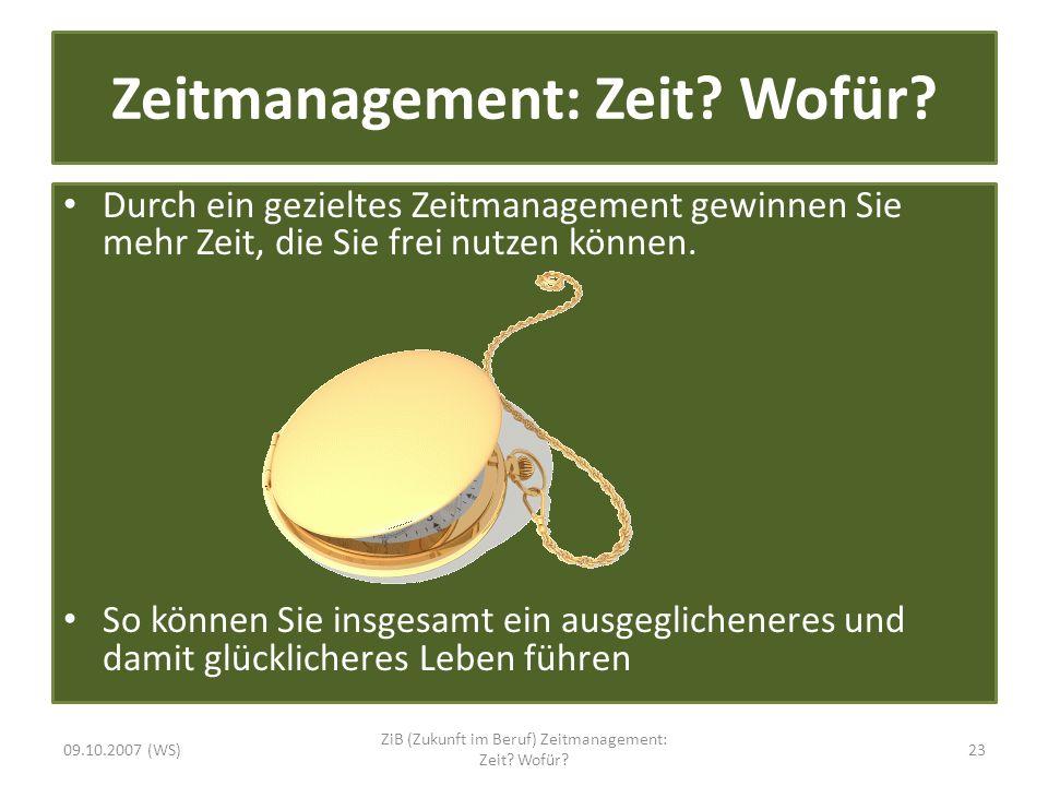 Zeitmanagement: Zeit Wofür