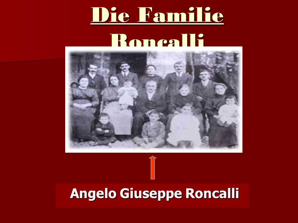 Die Familie Roncalli Angelo Giuseppe Roncalli