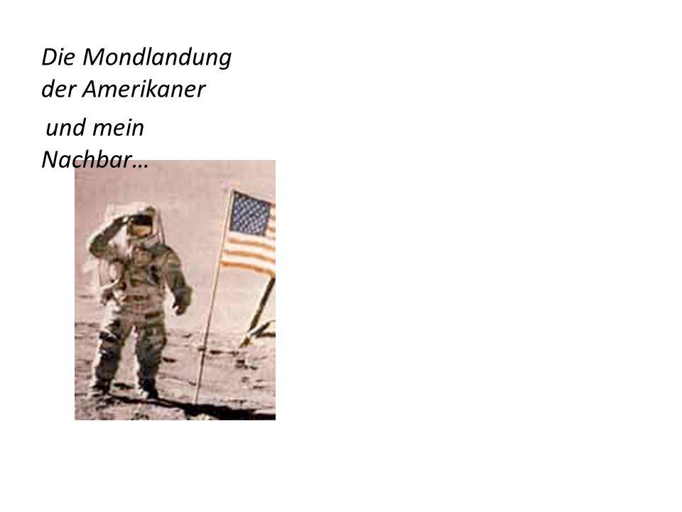 Die Mondlandung der Amerikaner