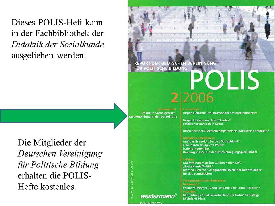 Dieses POLIS-Heft kann in der Fachbibliothek der Didaktik der Sozialkunde ausgeliehen werden.