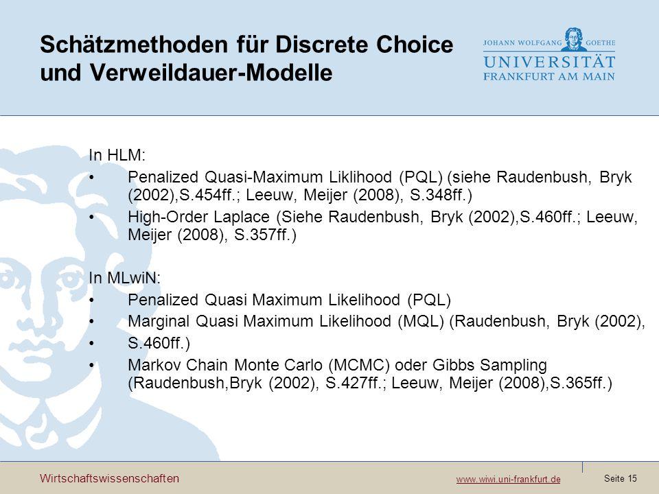 Schätzmethoden für Discrete Choice und Verweildauer-Modelle