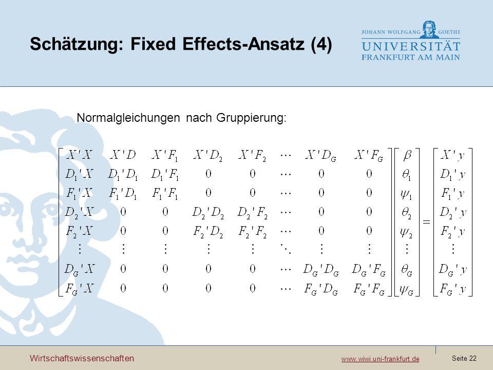 Schätzung: Fixed Effects-Ansatz (4)