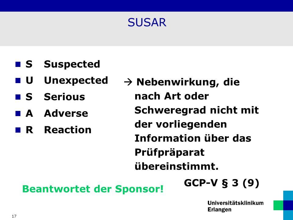 SUSAR S Suspected U Unexpected S Serious