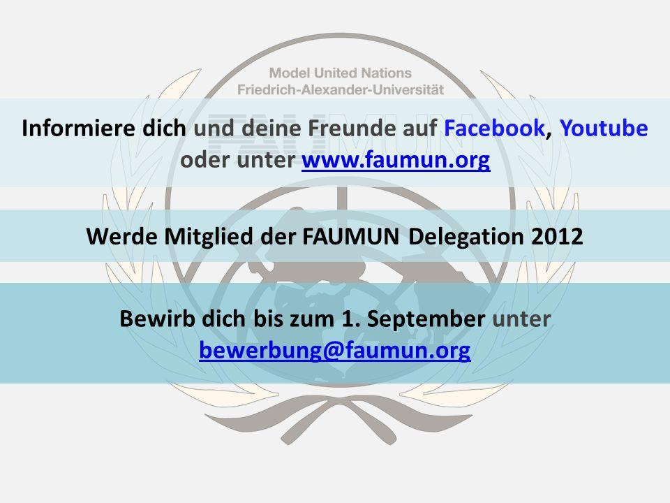 Werde Mitglied der FAUMUN Delegation 2012