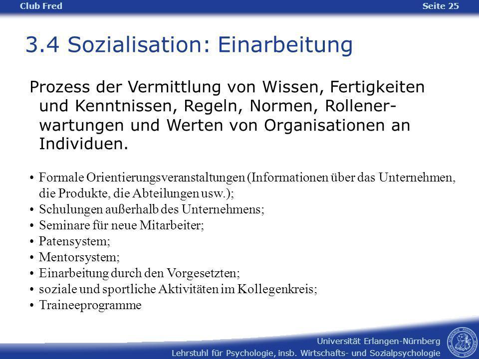 3.4 Sozialisation: Einarbeitung