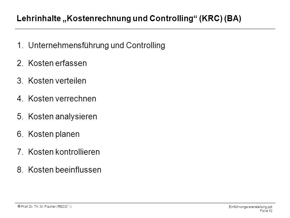 """Lehrinhalte """"Kostenrechnung und Controlling (KRC) (BA)"""