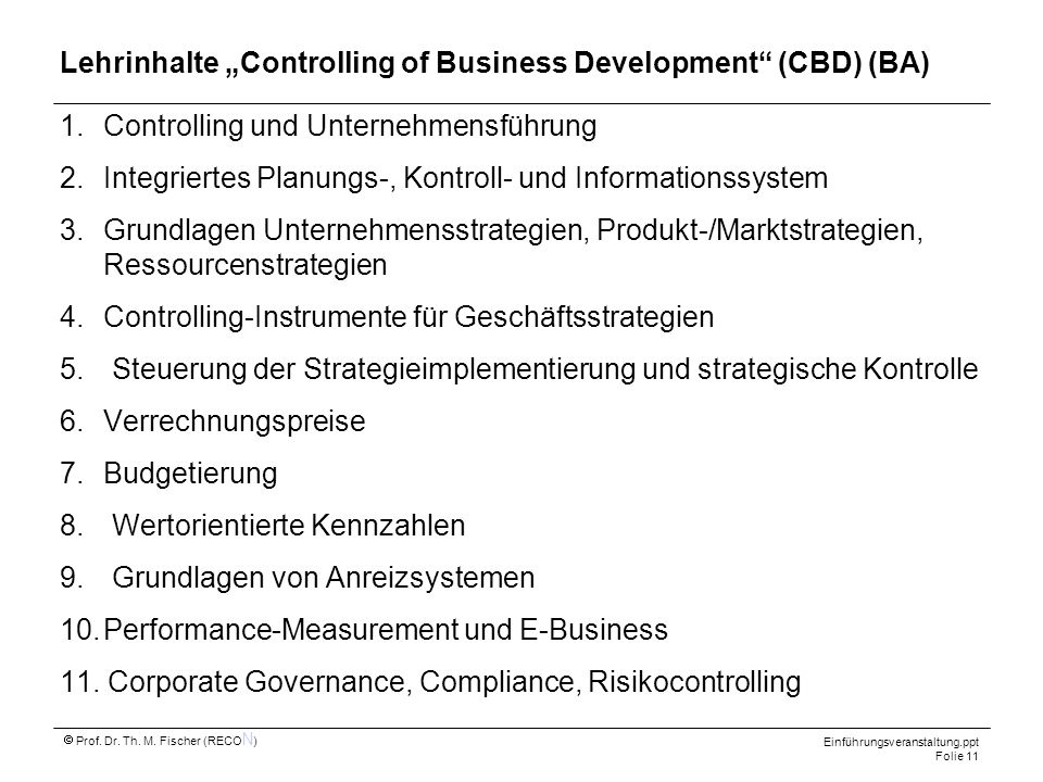 "Lehrinhalte ""Controlling of Business Development (CBD) (BA)"