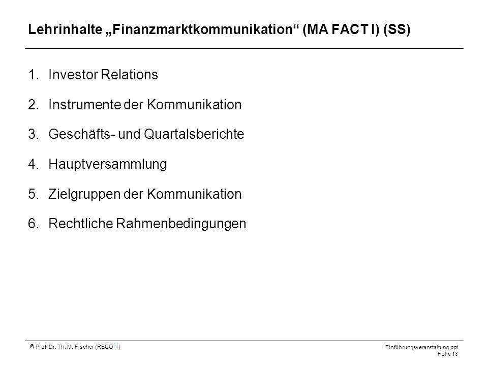 "Lehrinhalte ""Finanzmarktkommunikation (MA FACT I) (SS)"