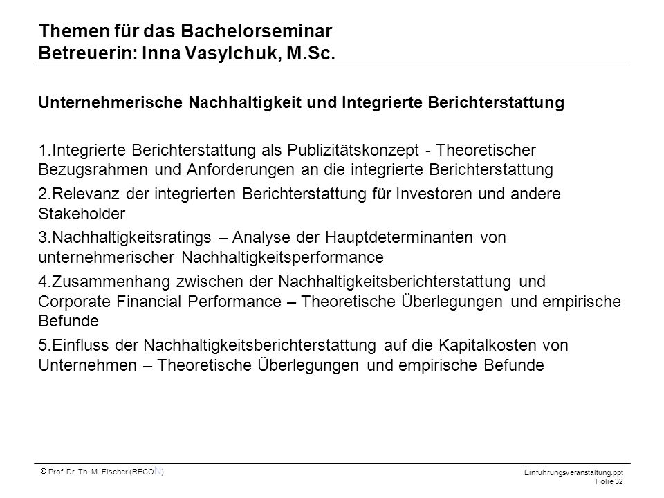 Themen für das Bachelorseminar Betreuerin: Inna Vasylchuk, M.Sc.