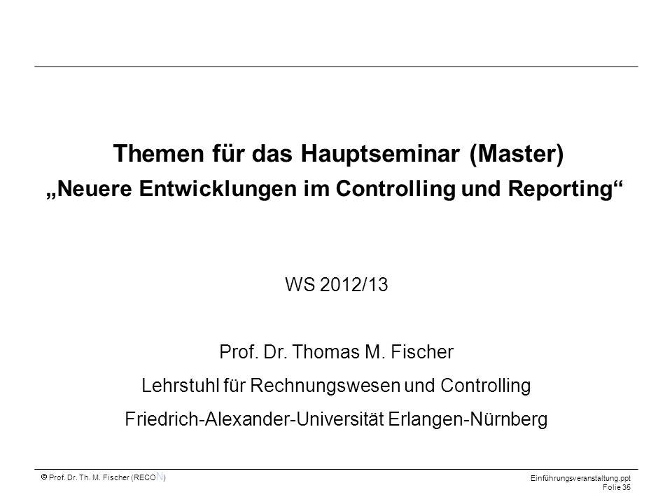 """Themen für das Hauptseminar (Master) """"Neuere Entwicklungen im Controlling und Reporting"""