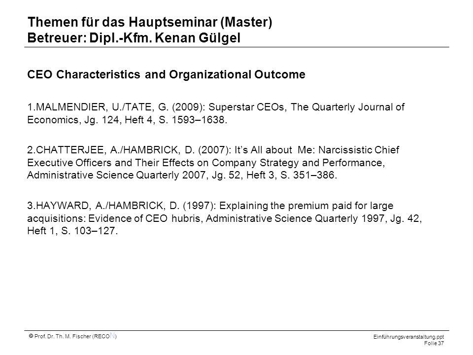 Themen für das Hauptseminar (Master) Betreuer: Dipl.-Kfm. Kenan Gülgel