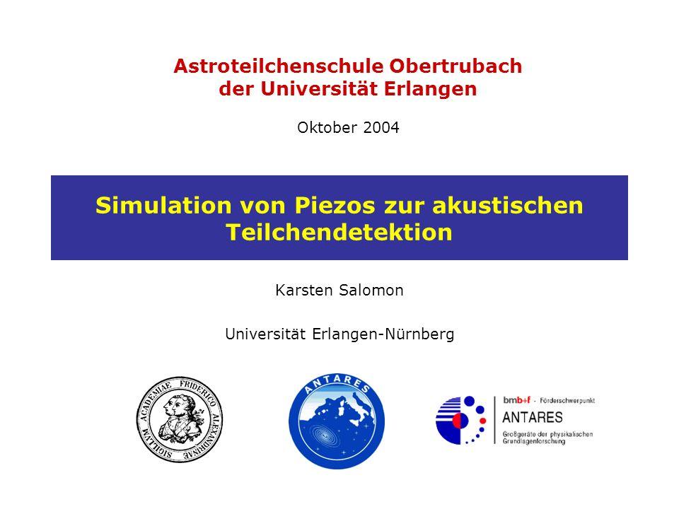 Simulation von Piezos zur akustischen Teilchendetektion