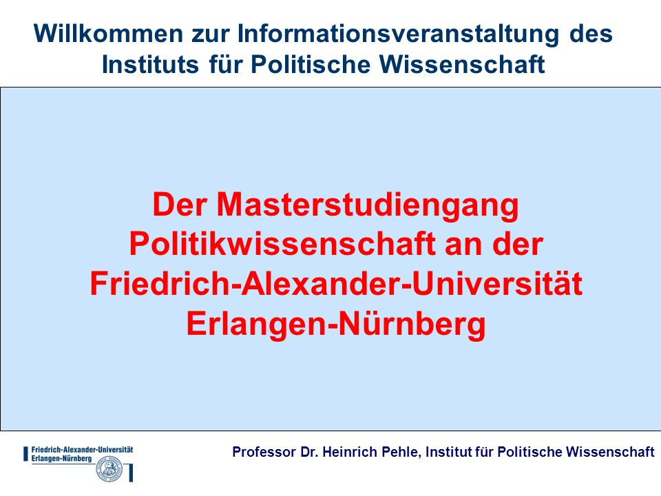 Willkommen zur Informationsveranstaltung des Instituts für Politische Wissenschaft