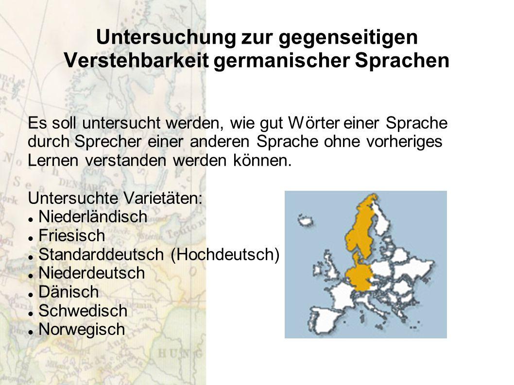 Untersuchung zur gegenseitigen Verstehbarkeit germanischer Sprachen