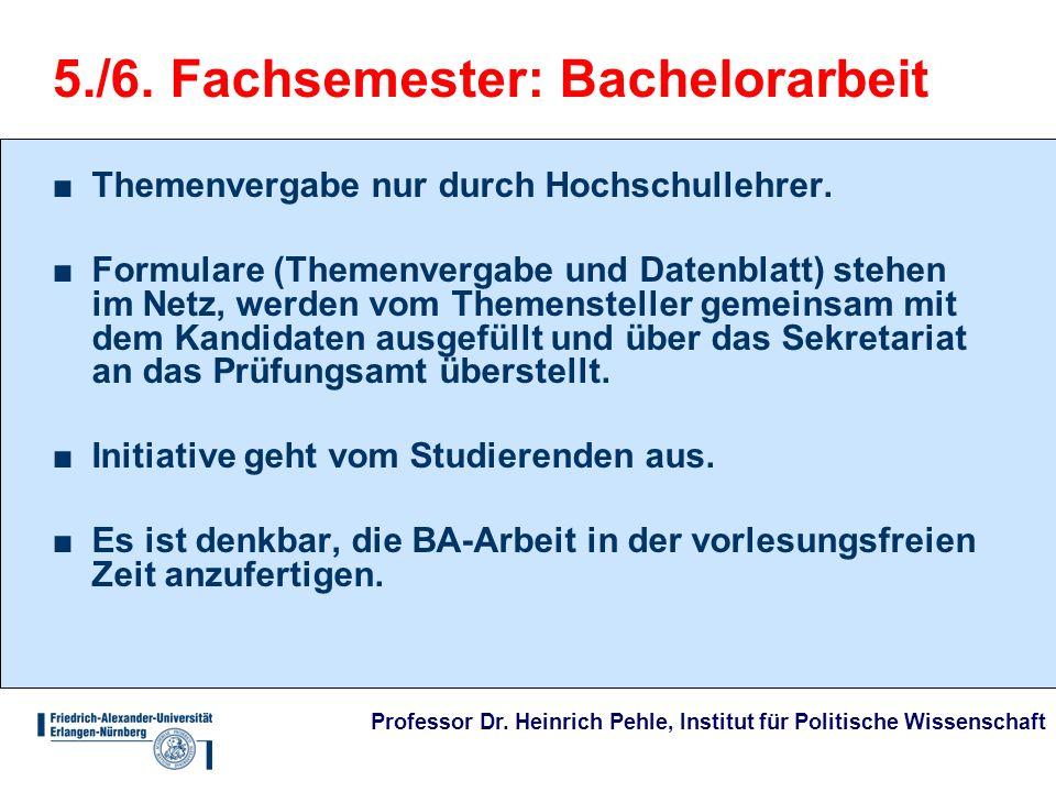 5./6. Fachsemester: Bachelorarbeit